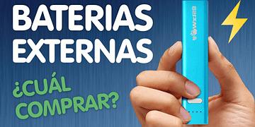 BATERÍAS EXTERNAS PARA MÓVILES | ¿Qué Power Bank comprar?