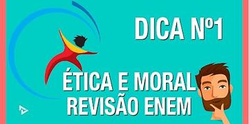 ÉTICA E MORAL - REVISÃO ENEM