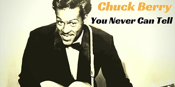 Chuck Berry - You Never Can Tell (SINGLE TRACK)
