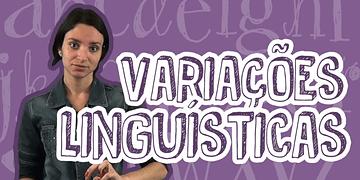 Português - Variações Linguísticas - Variação Fônica