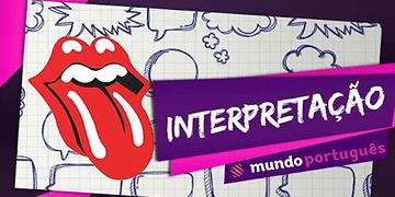 Introdução à interpretação - Mundo Português - ENEM