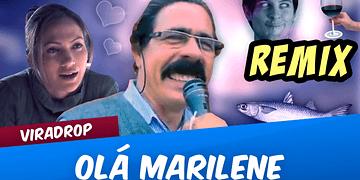 Viradrop - Olá Marilene (Remix)