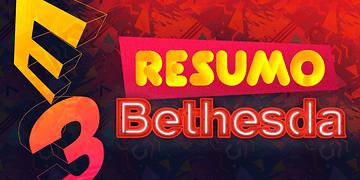 E3 2017 - Bethesda - Resumo da conferência - TecMundo Games