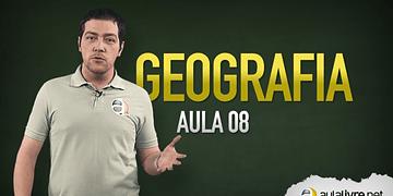 Geografia - Aula 08 - Globalização