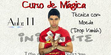 (Curso de Mágica Online) Aula 11 - Técnica com moeda (The Drop Vanish)