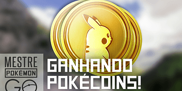 Como ganhar Pokécoins no Pokémon GO!