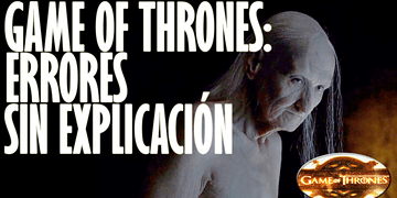 Top Errores Sin Explicación GAMES OF THRONES