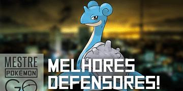 Melhores Pokémon para defender ginásios! | Pokémon GO