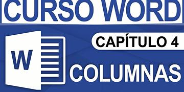 Curso Word 2013 - Capitulo 4, Columnas