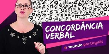 Concordância Verbal - Gramática - Mundo Português - ENEM