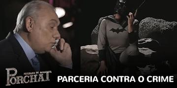 Marcelo Rezende pede ajuda a Batman para combater o crime