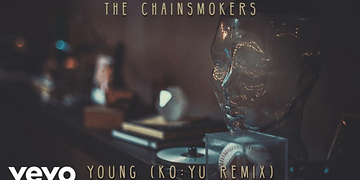 The Chainsmokers - Young (KOYU Remix - Audio)