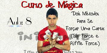(Curso de Mágica Online) Aula 8 - (Slip Force e Riffle Force) Dois Métodos Para Se Forçar Uma Carta
