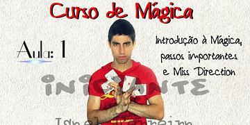 (Curso de Mágica Online) Aula 1 - Introdução à Mágica, passos importantes e Miss Direction