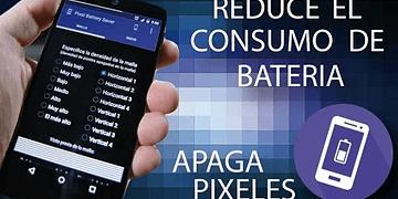 PIXEL BATTERY SAVEL, reduce consumo de bateria APAGANDO PIXELES, Android en ESPAÑOL
